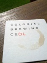 Colonial Brewing is COOL Gotta love a little creativity in a coaster!